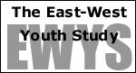 EWYS. The East-West Youth Study