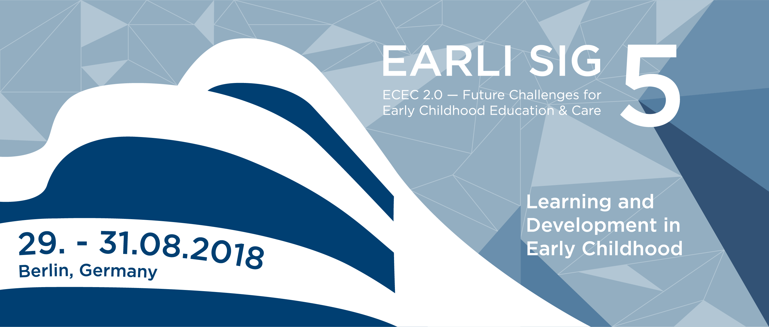 EARLI SIG 5 Conference 2018 Learning And Development In Early Childhood
